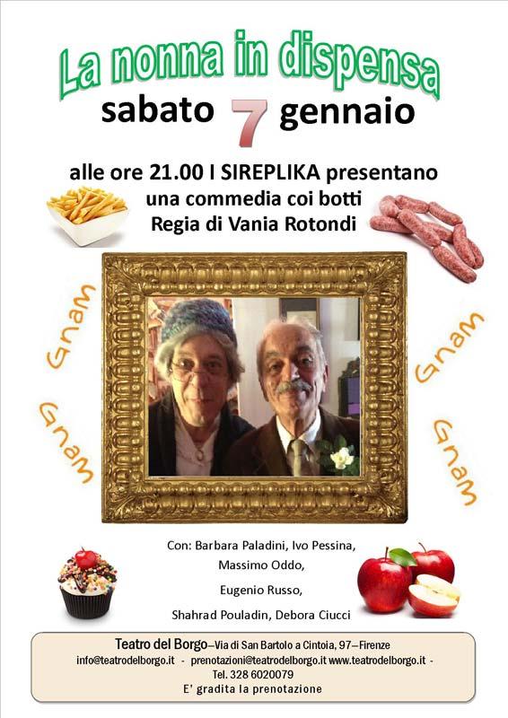 La nonna in dispensa 7 gennaio Teatro del Borgo