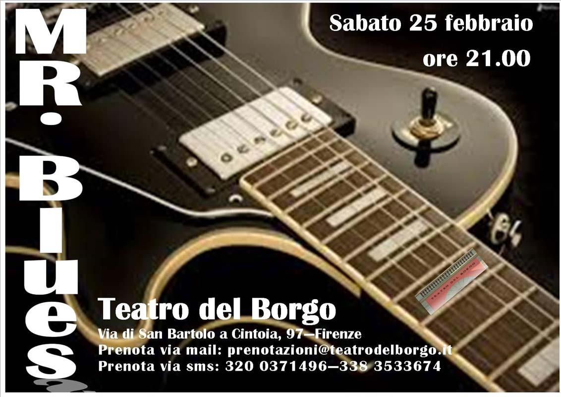 Mr. Blues - Teatro del Borgo