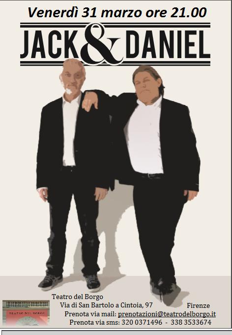 Jack & Daniel Teatro del Borgo