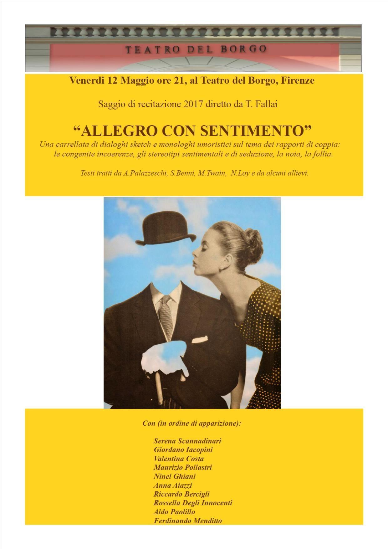 """Venerdì 12 Maggio ore 21 Saggio di recitazione 2017 diretto da T. Fallai """"ALLEGRO CON SENTIMENTO"""""""